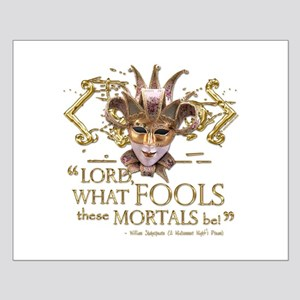 Shakespeare Fools Quote Small Poster
