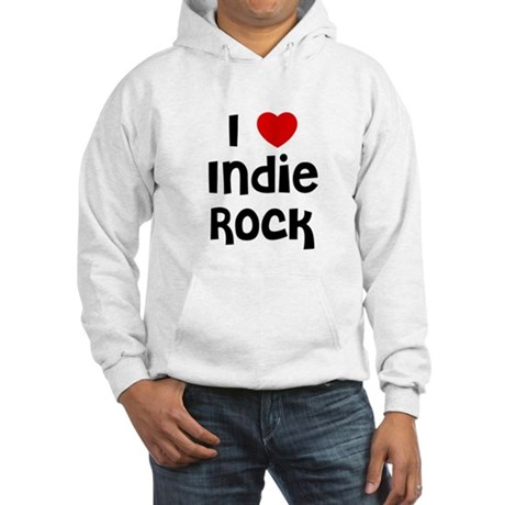 I * Indie Rock Hooded Sweatshirt