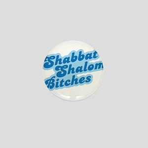 Shalom Bitches Mini Button