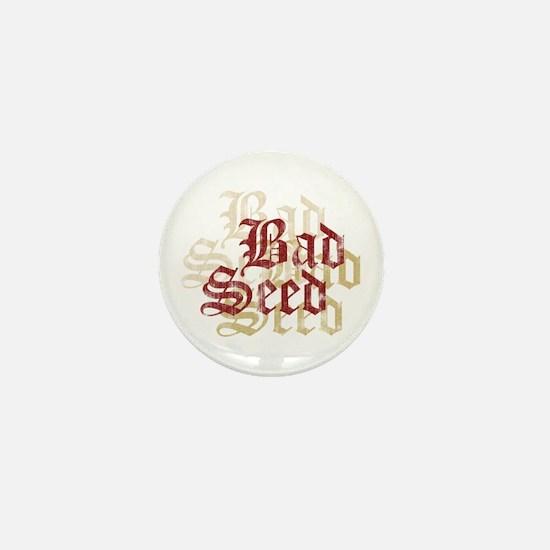 Bad Seed Mini Button