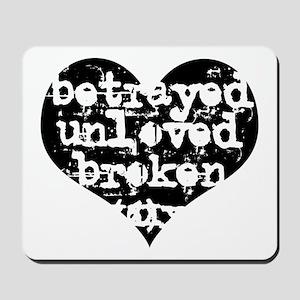 Betrayed Mousepad