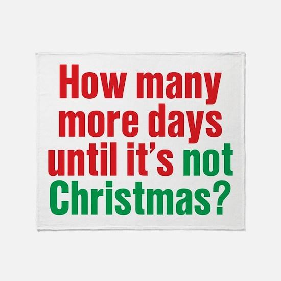 Not Christmas Throw Blanket