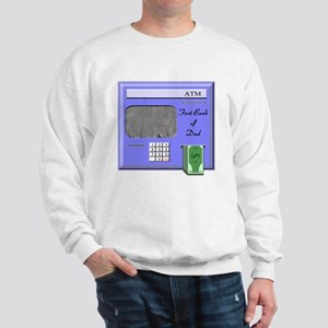 Bank of Dad Sweatshirt