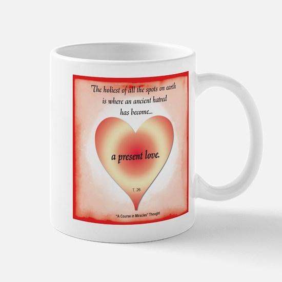 ACIM-Present Love Mug
