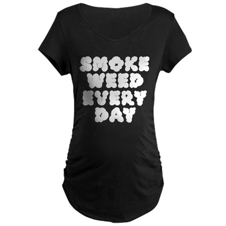 Smoke Weed Everyday - Cloudy Maternity Dark T-Shir