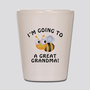 Going To Bee A Great Grandma Shot Glass