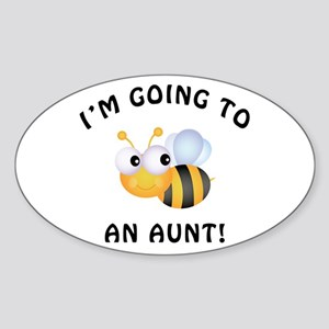 Going To Bee An Aunt Sticker (Oval)