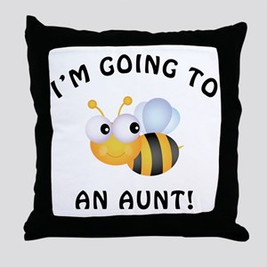 Going To Bee An Aunt Throw Pillow