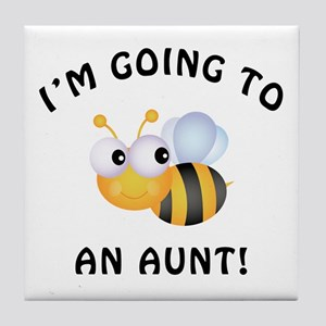 Going To Bee An Aunt Tile Coaster