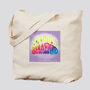 Healing is Shared Tote Bag