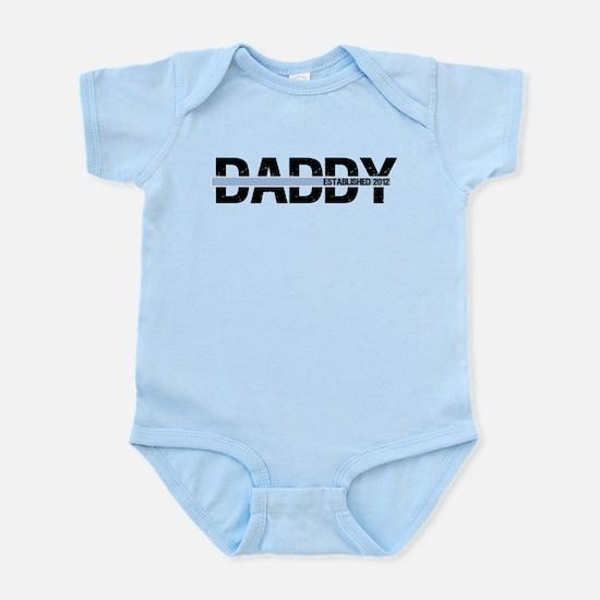 Daddy Established 2012 Infant Bodysuit