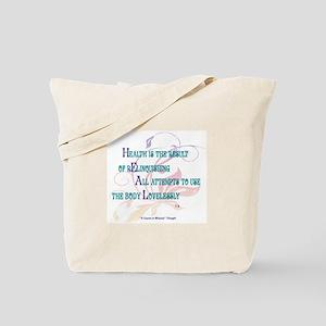 ACIM-Health is the Result Tote Bag