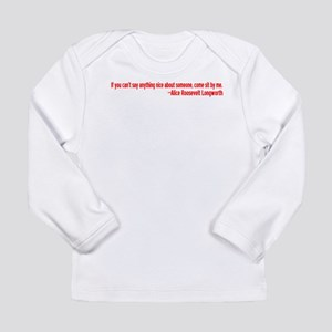 If You Can't Say Anything Nic Long Sleeve Infant T
