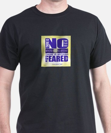 ACIM-There is nothing to be feared T-Shirt