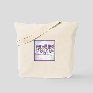 ACIM-You Will Find Heaven Tote Bag