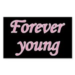 Forever Young Sticker (Rectangle 10 pk)