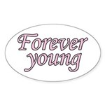 Forever Young Sticker (Oval 10 pk)