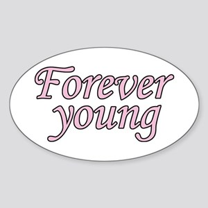 Forever Young Sticker (Oval)