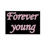 Forever Young Rectangle Magnet (10 pack)