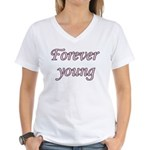 Forever Young Women's V-Neck T-Shirt