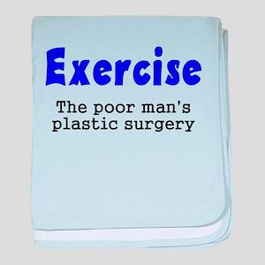 Exercise The Poor Man's Plast baby blanket