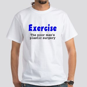 Exercise The Poor Man's Plast White T-Shirt