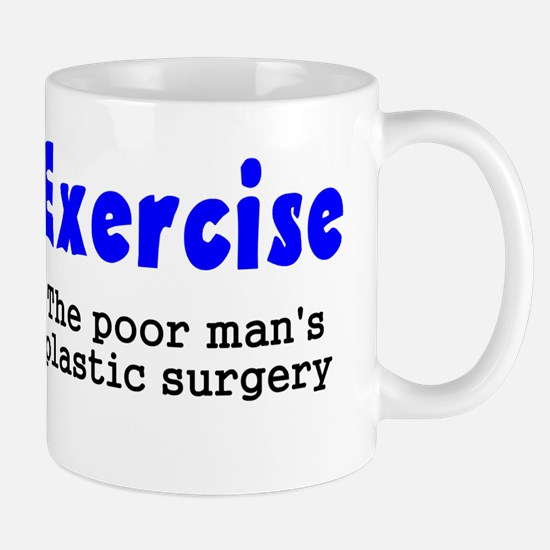 Exercise The Poor Man's Plast Mug