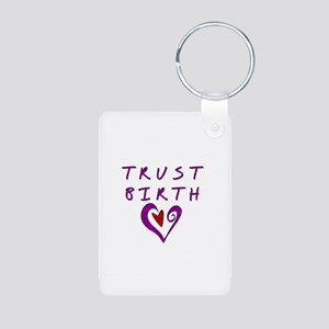 Trust Birth Aluminum Photo Keychain