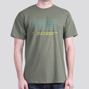 The higher you get in the cor Dark T-Shirt