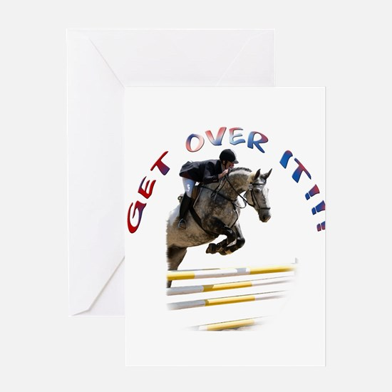 Get over It!!! Greeting Card