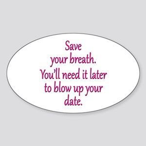 Blow up Date Sticker (Oval)