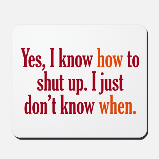 When to Shut Up Mousepad