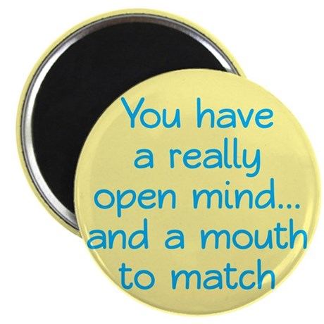 "Open Mind and Mouth 2.25"" Magnet (100 pack)"