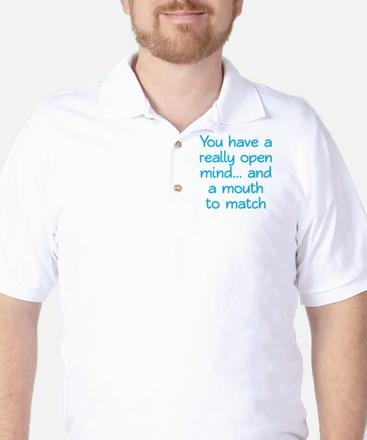 Open Mind and Mouth Golf Shirt