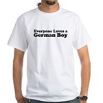 Everyone Loves a German Boy White T-Shirt