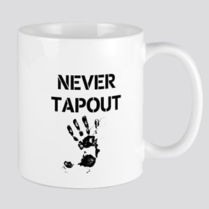 Never Tapout Mugs