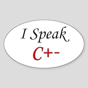 """I Speak C+-"" Oval Sticker"