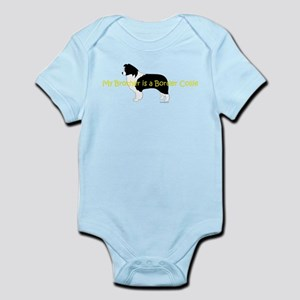 My Brother is a Border Collie Infant Bodysuit