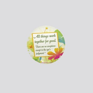ACIM-All Things Work Together Mini Button