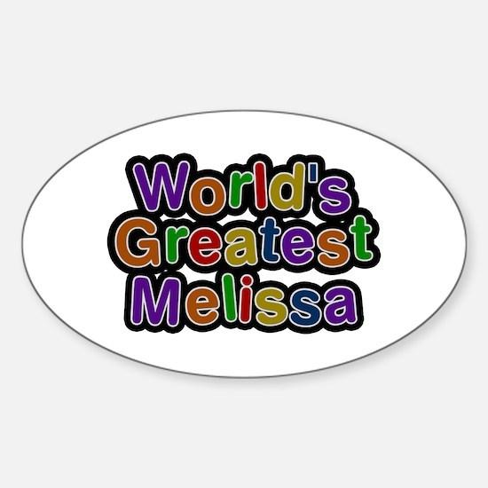 World's Greatest Melissa Oval Decal