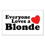Everyone Loves a Blonde Rectangle Sticker