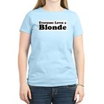 Everyone Loves a Blonde Women's Pink T-Shirt