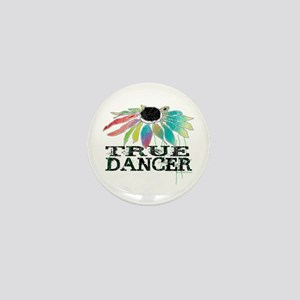 True Dancer Mini Button