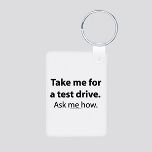 Take me for a test drive. Aluminum Photo Keychain