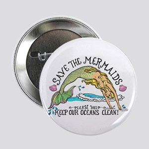 """Save the Mermaids 2.25"""" Button"""