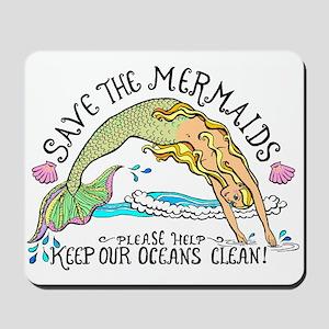 Save the Mermaids Mousepad