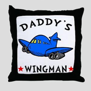Daddy's Wingman Throw Pillow