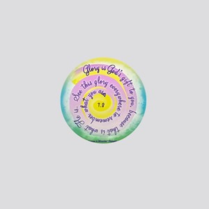 ACIM-Glory is God's Gift to You Mini Button