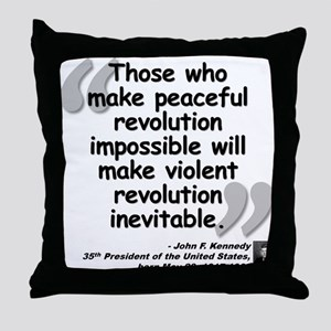 Kennedy Revolution Quote Throw Pillow