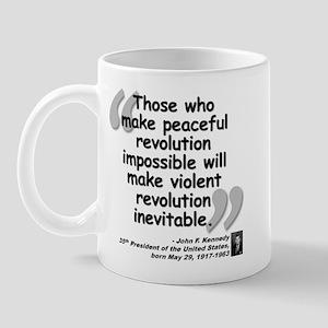 Kennedy Revolution Quote Mug